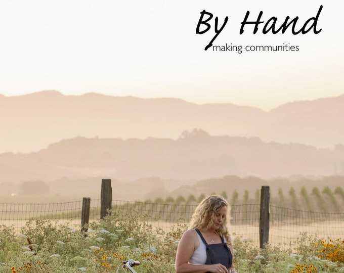 By Hand - Lookbook NO. 13: Northern California