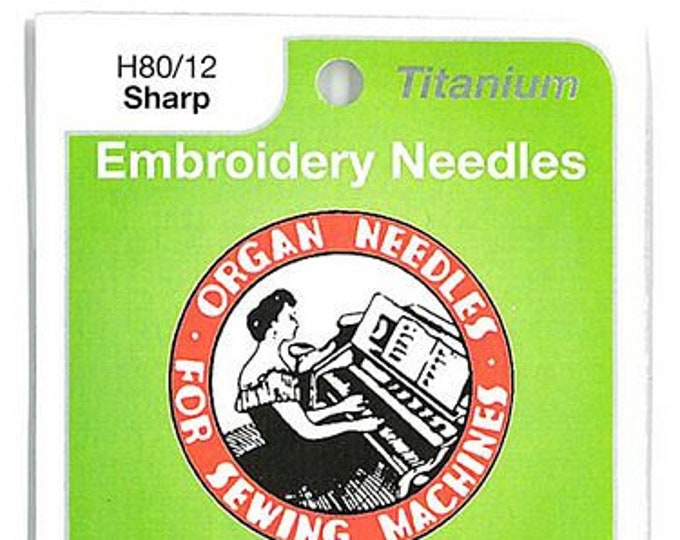 Organ - Sharp Embroidery H80/12 Needles - Machine Needle