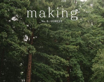Making Magazine No. Eight - Forest - October 2019