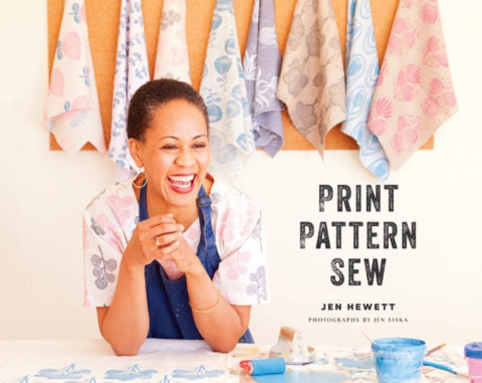 Block Print Kit - Print, Pattern, Sew: Block-Printing Basics + Simple Sewing Projects for an Inspired Wardrobe
