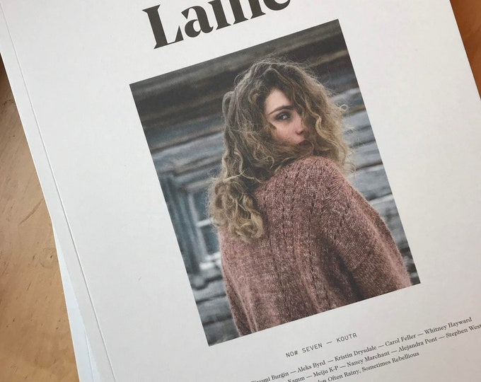"Laine Magazine No. Seven - ""KOUTA"" - Winter/Spring 2019"