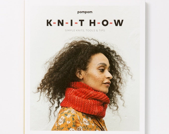 KNIT HOW - Simple Knits, Tools, and Tips.