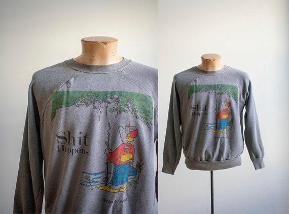 Vintage 1970s Raglan Sweatshirt / Shit Happens Swe