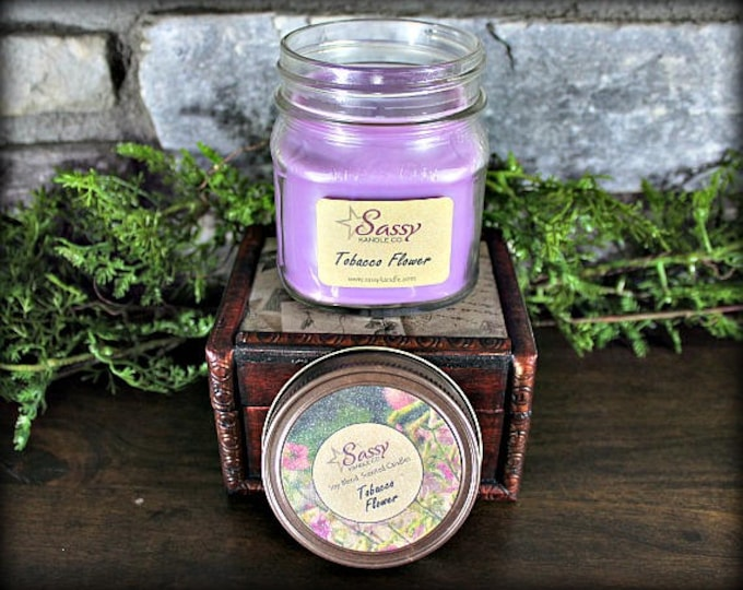 TOBACCO FLOWER | Mason Jar Candle | Sassy Kandle Co.