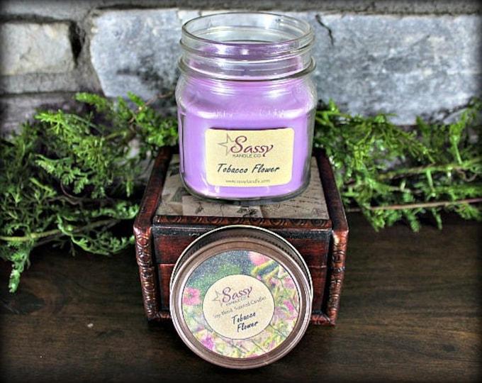TOBACCO FLOWER | Mason Jar Candle | Phthalate Free | Sassy Kandle Co.