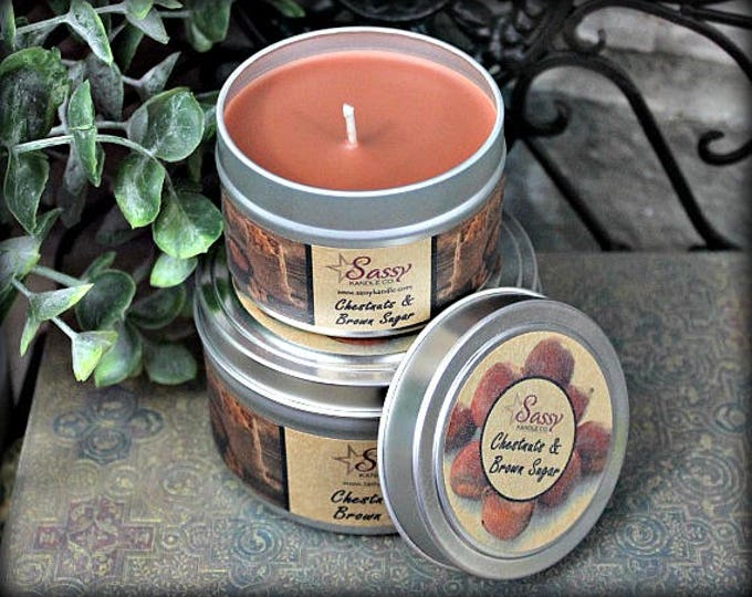 CHESTNUTS & BROWN SUGAR | 4 oz Candle Tin | 8 oz Candle Tin | Soy Blend Candle | Phthalate Free | Sassy Kandle Co.