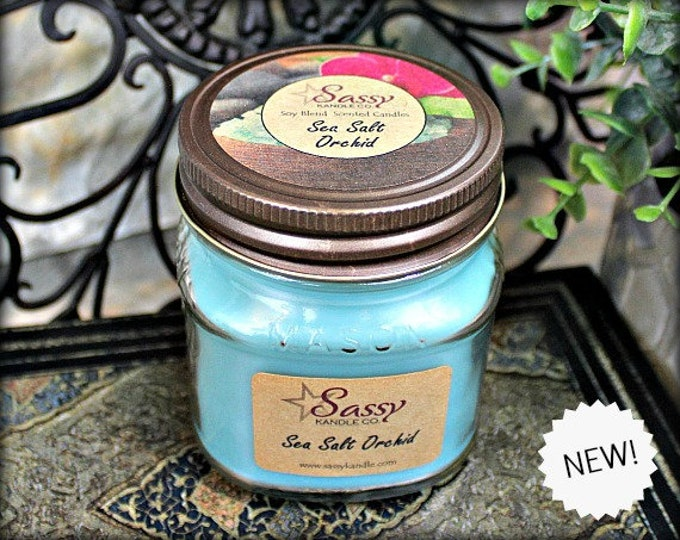 SEA SALT ORCHID | Mason Jar Candle | Sassy Kandle Co.