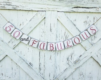 50 and Fabulous Birthday Banner, Birthday Pary Decoration, 50th Birthday