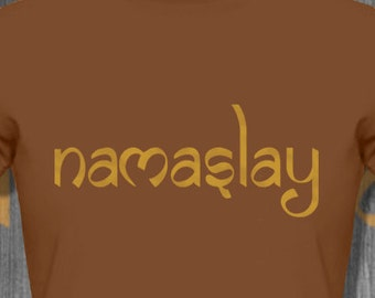 NAMASLAY Motivational Tee Yoga Shirt Yoga Clothing Namaste Shirt Plus Size Clothing yoga gifts entrepreneur gift entrepreneur shirt