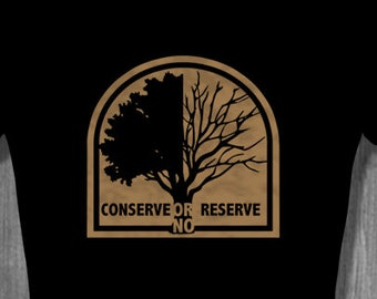 Conserve or No Reserve Anti-Pollution Conservation T Shirt tops and tees| Free Shipping