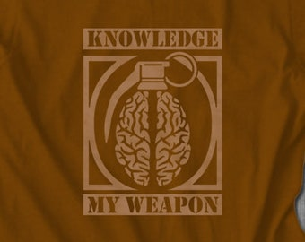 Knowledge My Weapon T shirt  | Unisex T Shirt | Gift College Graduate | Motivational T-shirt | Inspirational Gift | Free Shipping