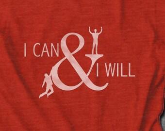 I Can and I Will Motivational Tee Hustle shirt Inspirational Tshirt Girl Boss Shirt Work Out Shirts Entrepreneur Shirt Girl Boss Gift