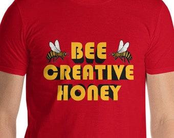 Bee Creative Honey Short-Sleeve T-Shirt bee tops and tees Beekeeping Shirt