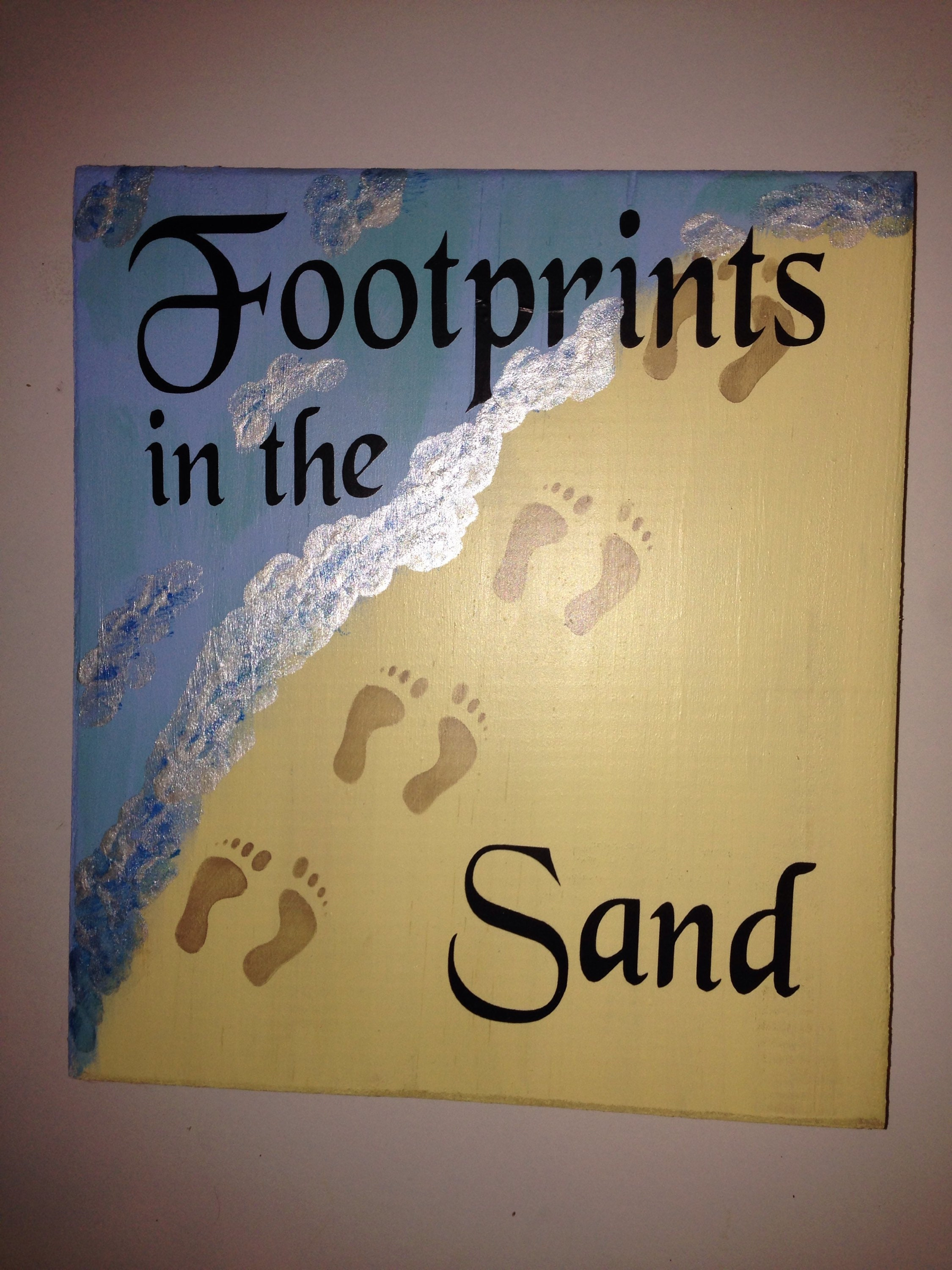 Footprints in the sand hand painted sign