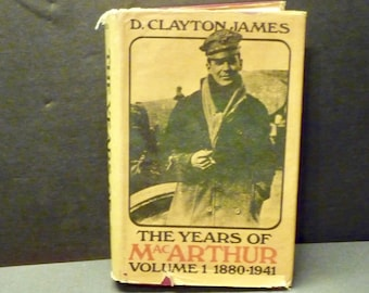 SALE -Military -The Years of Mac Arthur, Volume 1 - 1880-1941- 1st printing- 1970