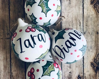 Personalised Rustic Christmas Bauble , Hand Painted , Holly Design, Traditional Christmas