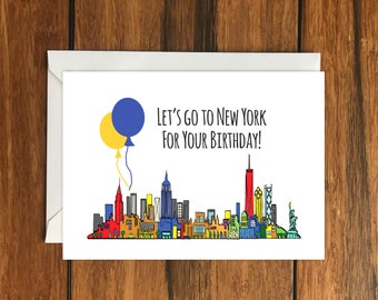 Lets Go To New York For Your Birthday Blank Greeting Card A6 Holiday Gift Idea
