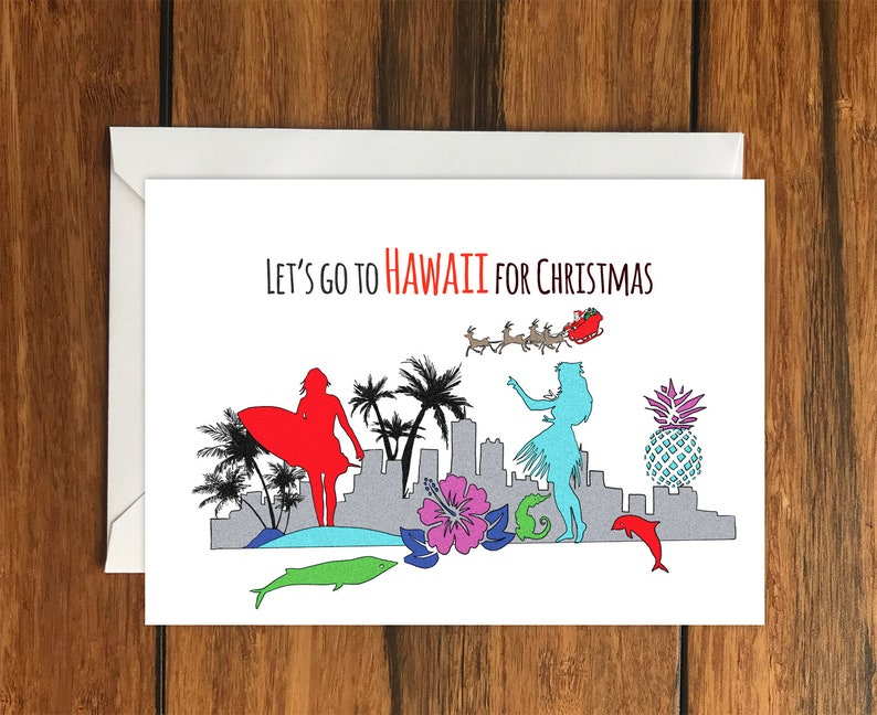 Let/'s go to Hawaii for Christmas One Original Blank Greeting Card A6 and Envelope