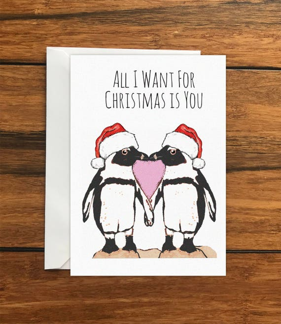 All I Want For Christmas Is You Original.All I Want For Christmas Is You Penguins One Original Blank Greeting Card A6