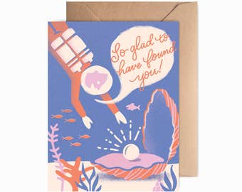 My Pearl | Blank Greeting Card - So Glad to Have Found You, I Love You, I Like You