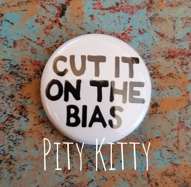 """1 inch Button  Cut It On the Bias  Darcy & Jesse  90DF 2.25"""" Button"""
