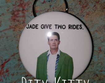 2.25 inch Mirror, Button or Bottle Opener - Jade Give Two Rides - Twin Peaks - David Lynch