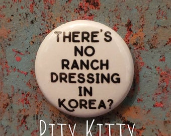 1 inch Button - There's No Ranch Dressing in Korea? - Jihoon & Deavan - 90DF inspired