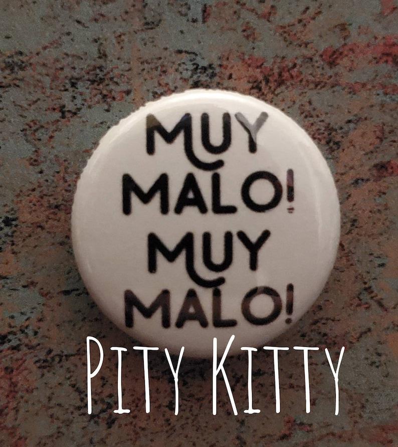 1 inch Button  Muy malo Muy malo plain  Pedro & Chantel image 0