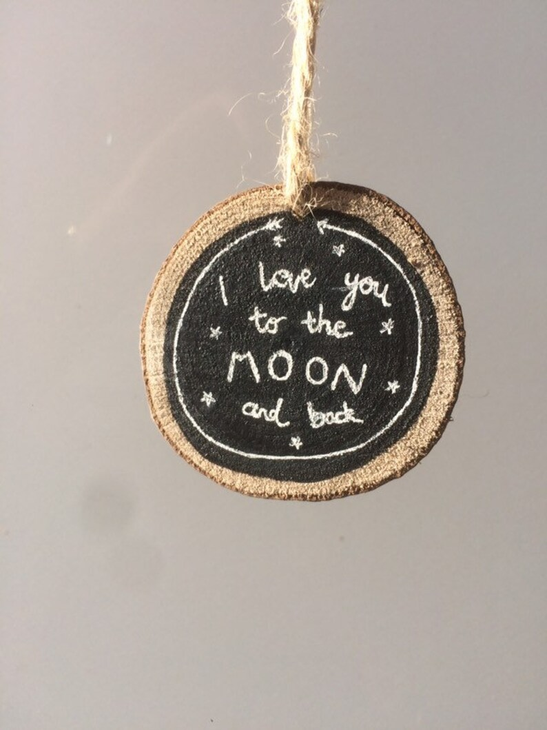 I Love You To The Moon And Back Small Wood Slice Wall Hanging. image 0