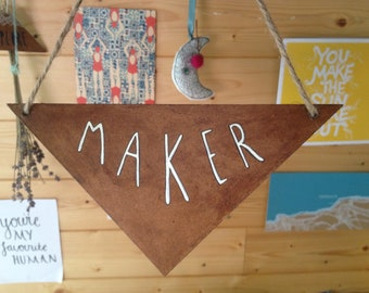 Wooden Wall Hanging. Hand drawn triangle shaped sign-Maker. Studio Wall Sign.