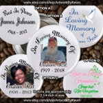 20+ In loving Memory of Rest In Peace 2 inch Pin back Buttons