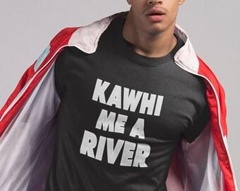 02dee8fab Kawhi Me A River Kawhi Leonard T shirt Drake Raptors NBA Finals Unisex T- Shirt