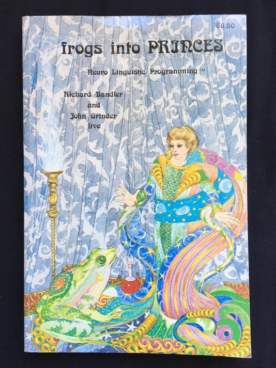 from frogs to princes by bandler and grindler