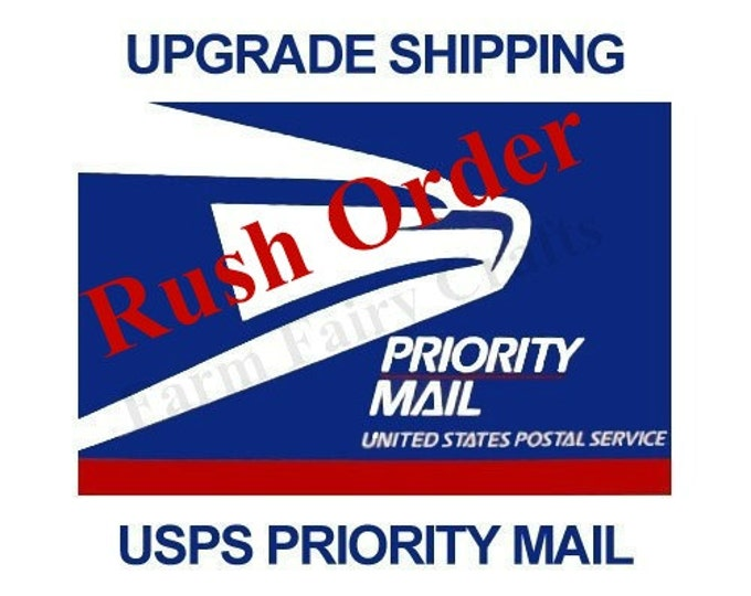 Rush Order Mail Upgrade for 1 Business Day for FarmFairyCrafts buyers Only