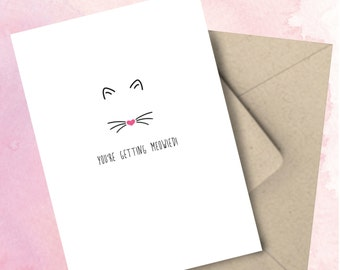 You're Getting Meowied Engagement Card