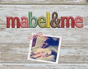 Mabel & Me Alphas