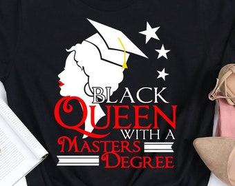 29c140a784 Masters Degree Black Queen UNISEX T-shirt - Graduation Gift Short Sleeve Tee