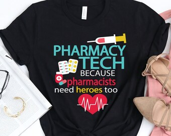 77955c19d02ad ... ba0ba4d5 Pharmacy Tech Technician Need Heros Too Funny Short-Sleeve  Unisex T-Shirt ...