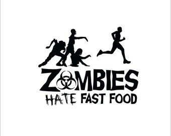 Zombies hate fast food boy instant digital download cutting file EPS SVG DXF running work out design decal