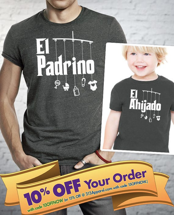 la madrina shirt, el padrino shirt, la ahijada & el ahijado bodysuit or t-shirt matching shirts (Note@chkout: size/design) - Mix-N-Match!