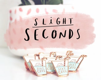 Slight Seconds Enamel Pin - Stay Cool Lapel Pin, enamel pin, Seconds Pin, Flair, Jewellery, Pins & Patches, accessory, Brooch, Rose Gold
