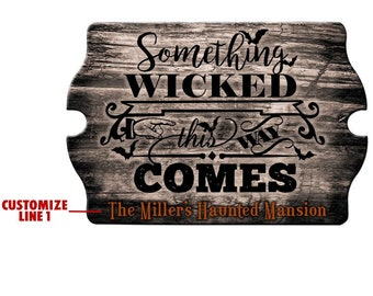 Wood Sign - Custom Halloween Decoration - Something Wicked - Tavern Shaped - Home and Bar Decor - Halloween Party