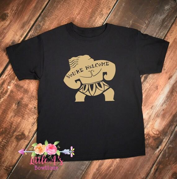 maui shirt moana maui you re welcome moana shirt boys etsy