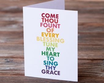 Come Thou Fount of Every Blessing • Hymn Greeting Card