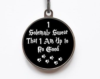 I Solemnly Swear That I Am Up To No Good Pet Tag, Dog Lover Gift | FREE Personalization, 2 Sizes & 36 Colors