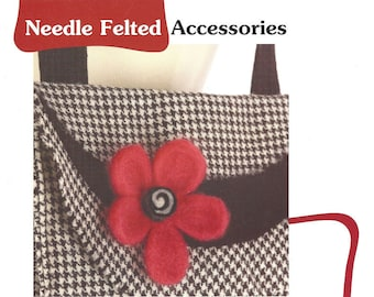 18 Projects for needle felted jewelry and purses by Indygo Junction Needle Felted Accessories Book