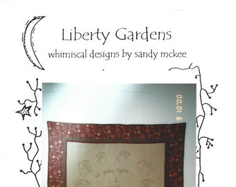 SALE - Liberty Gardens - We Gather Together - Primitive Stitchery Quilt - Sewing Pattern