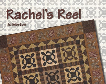Jo Morton Quilts - Rachels Reel - Quilt Book and Mylar Quilt Template