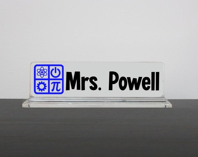 Personalized Desk Name Plate, STEM Teacher Nameplate, STEM Teacher Gift, Teacher Desk Accessory, Science Technology Engineering Math Teacher