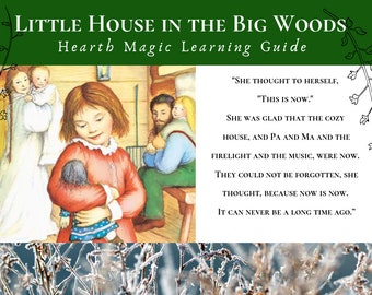 Little House in the Big Woods Learning Guide